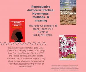 Reproductive Justice in Practice: Movements, methods, & meaning